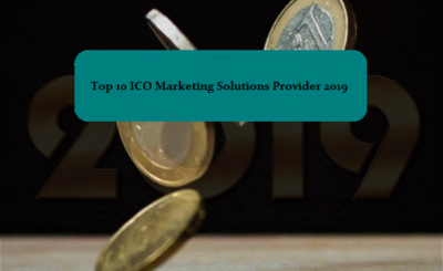 Top 10 ICO Marketing Solutions Provider That Can Make Your Initial Coin Offering A Success In 2019